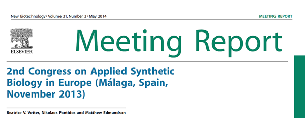 2nd Congress on Applied Synthetic Biology in Europe(Málaga, Spain, November2013)