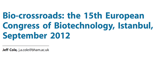 Biocrossroads the 15th European Congress of Biotechnology, Istanbul, September 2012