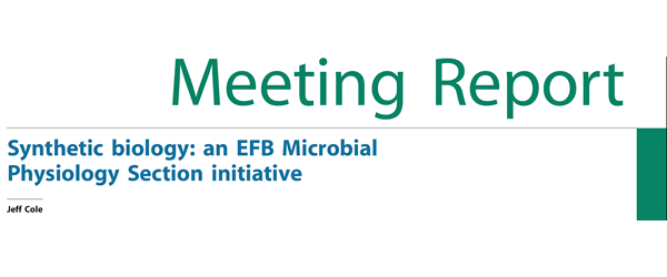 Synthetic biology an EFB Microbial Physiology Section initiative