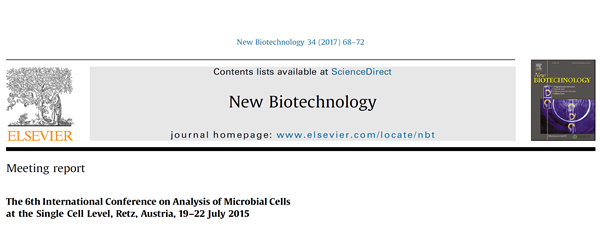 The 6th International Conference on Analysis of Microbial Cells at the Single Cell Level, Retz, Austria, 19 – 22 July 2015