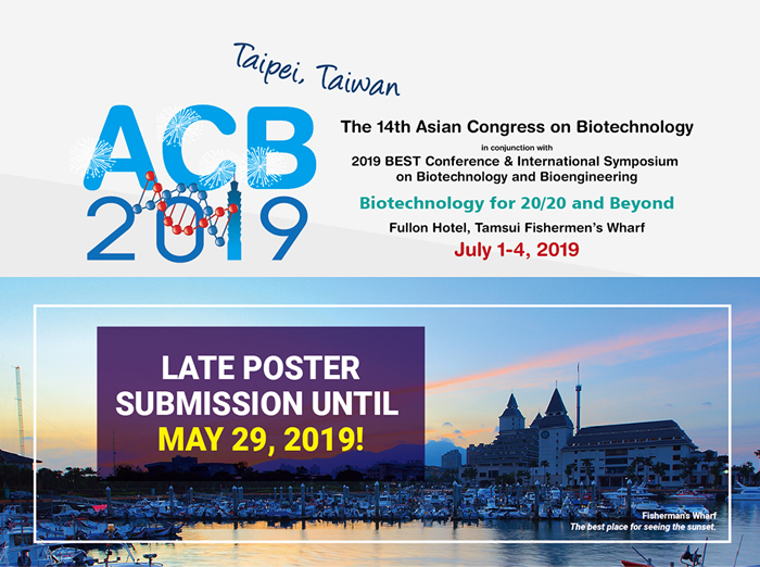 Asian Congress on Biotechnology - Late poster submission until May 29 2019