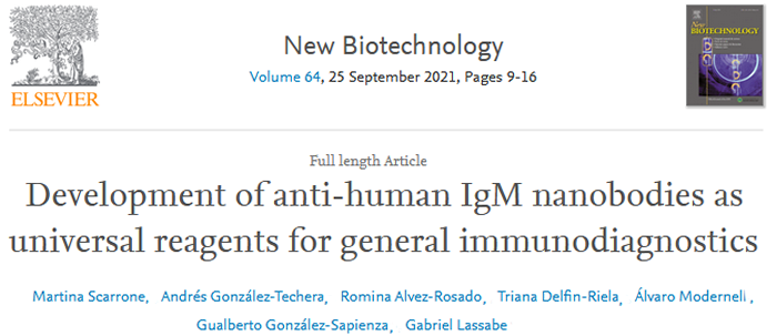EFB Journal  - Development of anti-human IgM nanobodies as universal reagents for general immunodiagnostics