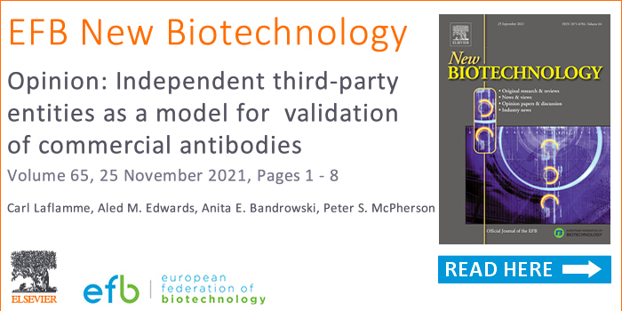 EFB New Biotechnology would like to recommend the article: Opinion: Independent third-party entities as a model for validation of commercial antibodies